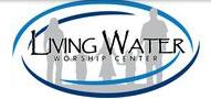 Living Water Worship Center